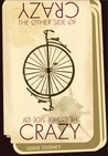 The Other Side of Crazy