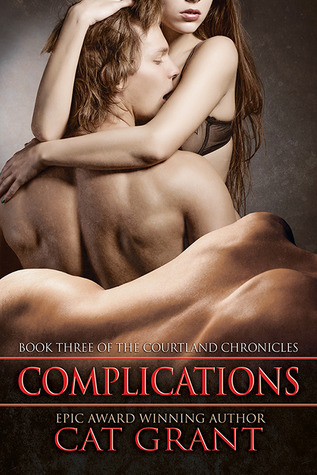 Complications (Courtland Chronicles, #3)