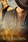 Rapporto mattutino by Sue  Brown
