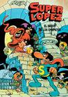 El Señor de los Chupetes (Superlópez #5)