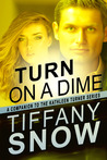 Download Turn on a Dime (Kathleen Turner, #1.5)