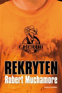 Ebook Rekryten by Robert Muchamore TXT!