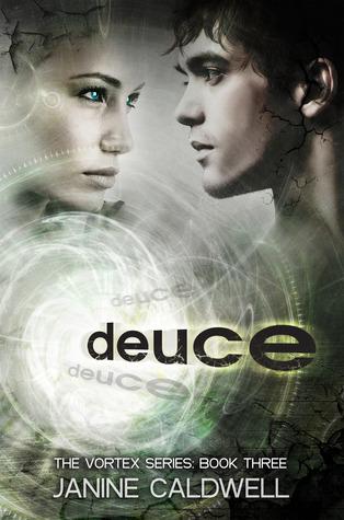 Deuce (Vortex, #3)