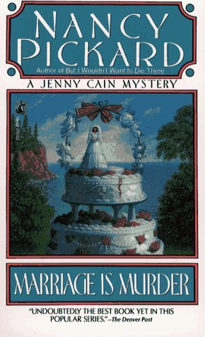 Marriage Is Murder Jenny Cain 4 By Nancy Pickard border=
