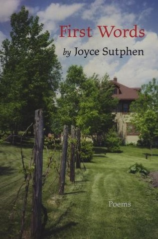 Ebook First Words by Joyce Sutphen DOC!