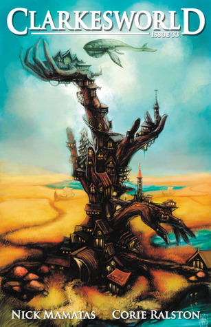 Clarkesworld Magazine, Issue 33 (Clarkesworld Magazine, #33)