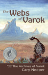 The Webs of Varok (The Archives of Varok #2)