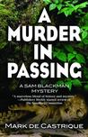 A Murder in Passing (Sam Blackman, #4)