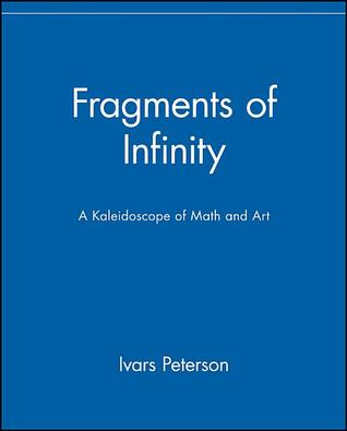 Fragments of Infinity by Ivars Peterson