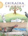 Chikasha Stories: Volume 3: Shared Wisdom