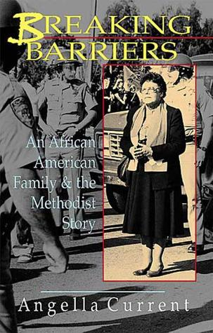 Breaking Barriers: An African American Family & the Methodist Story