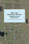 Deaf and Disability Studies: Interdisciplinary Perspectives