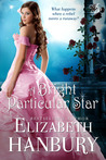 A Bright Particular Star by Elizabeth Hanbury