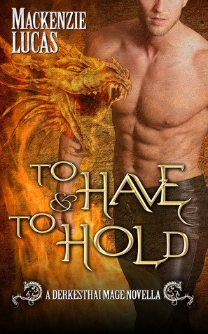 To Have & To Hold (Dragon Shifters o...