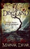 Deadland: Untold Stories of Alice in Deadland (Alice in Deadland #5)