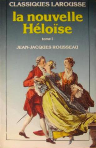 La nouvelle Héloïse. Tome I