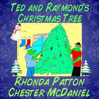 Ted and Raymond's Christmas Tree 2