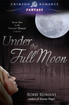 Under the Full Moon (Swamp Magic, #2)