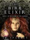 The Birr Elixir (The Legend of the Gamesmen #1)