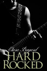 Hard Rocked (Rocked, #4)