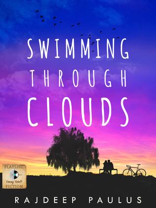 Ebook Swimming Through Clouds by Rajdeep Paulus DOC!