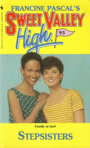 Stepsisters (Sweet Valley High, #93)
