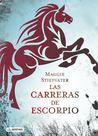Las carreras de Escorpio by Maggie Stiefvater