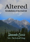 Altered - Revelations of the Evolved by Shawnda Currie
