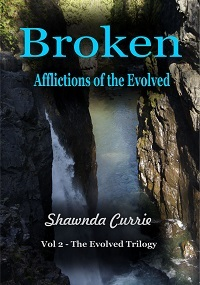 Broken - Afflictions of the Evolved