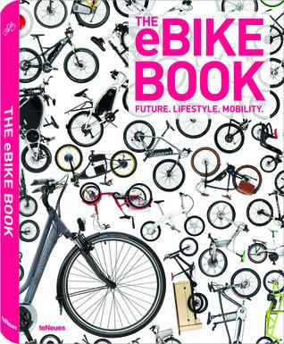 The eBike Book por Hannes Neupert, Juliane Schroeder, Marina Schulz
