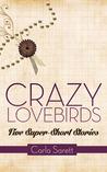 Crazy Lovebirds