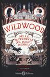 Wildwood: Nelle p...