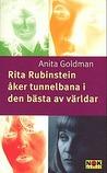 Rita Rubinstein åker tunnelbana i den bästa av världar by Anita Goldman