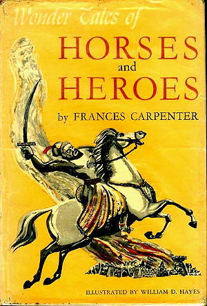 Wonder Tales of Horses and Heroes
