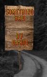 Something Bad by Dab10