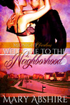 Welcome to the Neighborhood by Mary Abshire