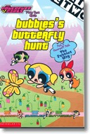Bubbles' Butterfly Hunt (The Powerpuff Girls Plus You Club, #17)