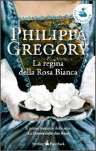 Ebook La regina della Rosa Bianca by Philippa Gregory TXT!