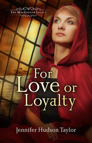 For Love or Loyalty by Jennifer Hudson Taylor
