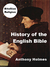 History of the English Bible (BiteSize Religion, #2)