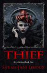 Thief (Sevy, #1)