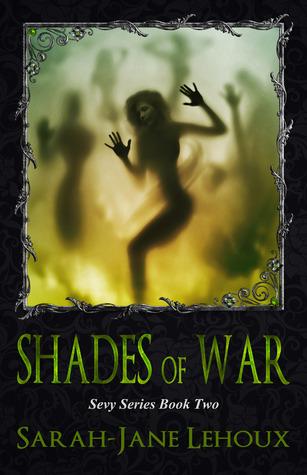 Shades of War (Sevy, #2)