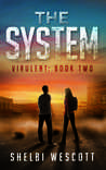 The System (Virulent, #2)