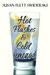 Hot Flashes & Cold Lemonade