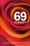 69 by Ryū Murakami