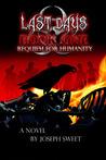Requiem for Humanity (Last Days, #1)