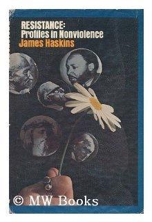 Resistance: Profiles in Nonviolence