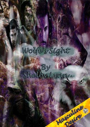 Wolfe's Sight (Haven's Wolves, #4)