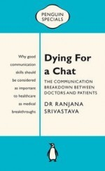 Dying For A Chat:  The Communication Breakdown Between Doctors and Patients