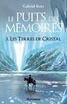 Les Terres de Cristal by Gabriel Katz